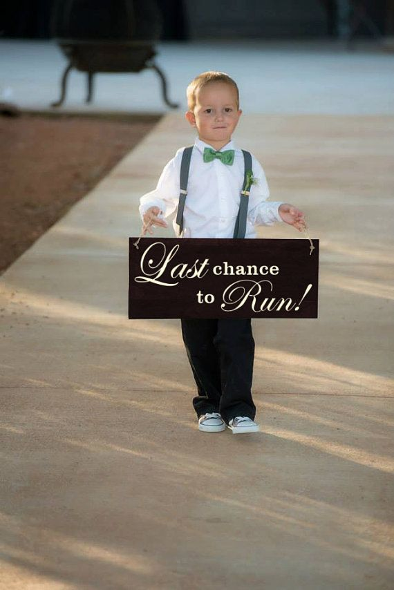 Last Chance to Run Ring Bearer Sign Wood Here by ElegantSigns
