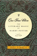 """""""One Fine Potion: The Literary Magic of Harry Potter"""" by Greg Garrett.  Available in the Valencia West Campus Library."""