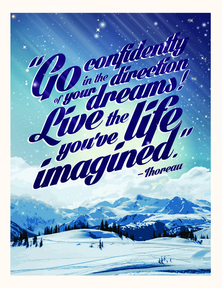 """Live the life you've imagined"" by Lauren Proctor #dreams #quote #inspiration #Thoreau"