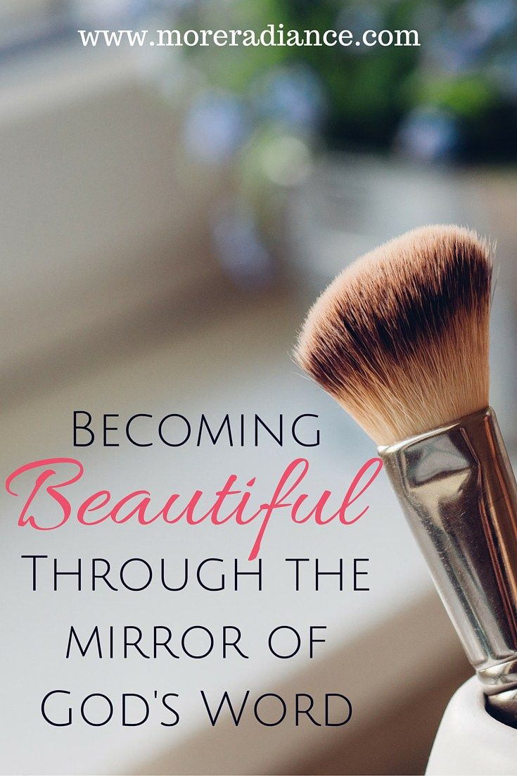Becoming Beautiful Through the Mirror of God's Word