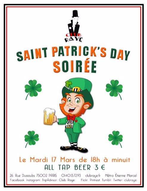 TONIGHT: 18h/ 24h Tonight is St. Patrick's Day and from 18h/ 24 h ALL Tap Beer is only THREE Euros !! With this offer, where else would you be BUT #ClubRaye ? See you there! #stpatricksday #luckoftheirish #irlandais #cocktails