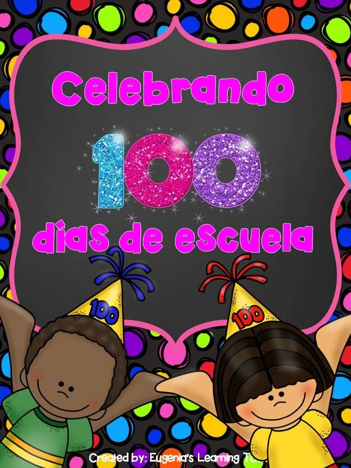 Actividades para celebrar el centésimo día de escuela!