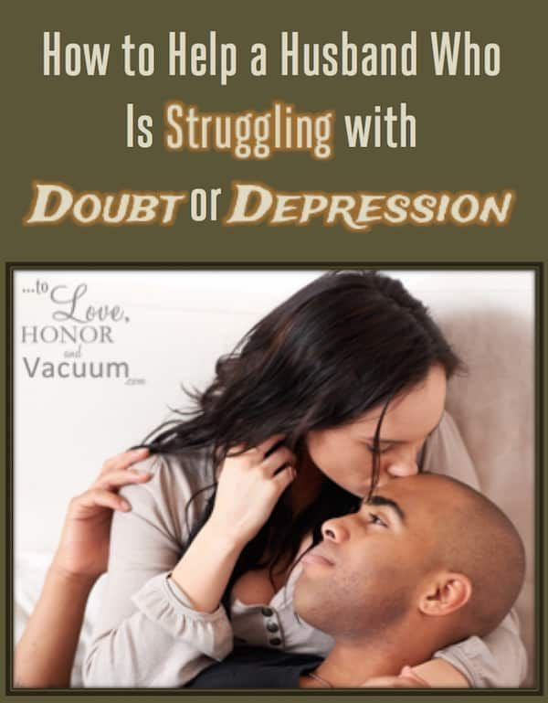 how can i help my husband with depression