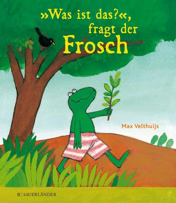 Was Ist Das Fragt Der Frosch Kinderbuch Detektive Frosch Bilderbuch Kinderbucher