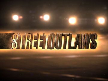 street outlaws | Street Outlaws - Episode Guide, TV Times, Watch Online, News - Zap2it