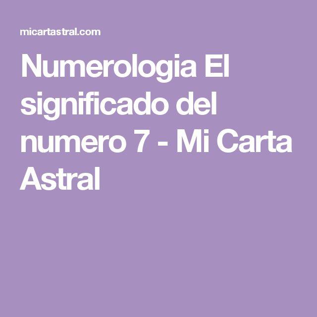 Numerologia El significado del numero 7 - Mi Carta Astral