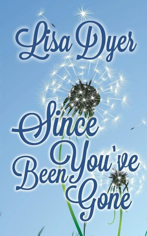 Cover Contest - Since You've Been Gone - AUTHORSdb: Author Database, Books and…