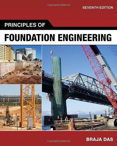 Principles of Foundation Engineering by Braja M. Das. $194.64. 816 pages. Publisher: CL Engineering; 7 edition (March 8, 2010). Publication: March 8, 2010. Edition - 7. Author: Braja M. Das