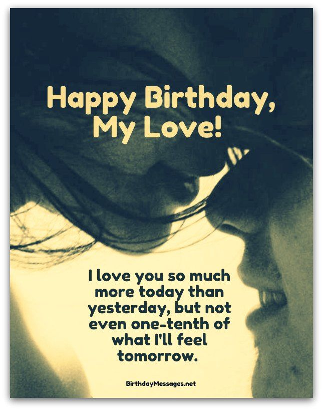 25 Best Ideas About Romantic Birthday Wishes On Pinterest Happy Birthday Wishes To Lover Images