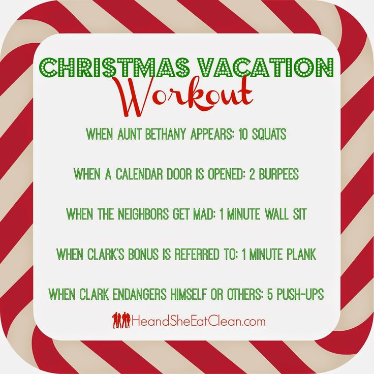 Have a little fun while watching Christmas Vacation! Do this workout from He and She Eat Clean!