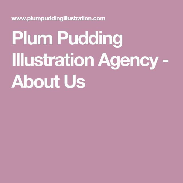 Plum Pudding Illustration Agency - About Us