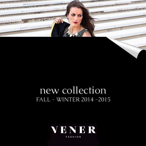 NEW COLLECTION OUT! Fall - Winter '14-'15  Check it out here tinyurl.com/of8s8of #venerfashion #newcollection #womensfashion