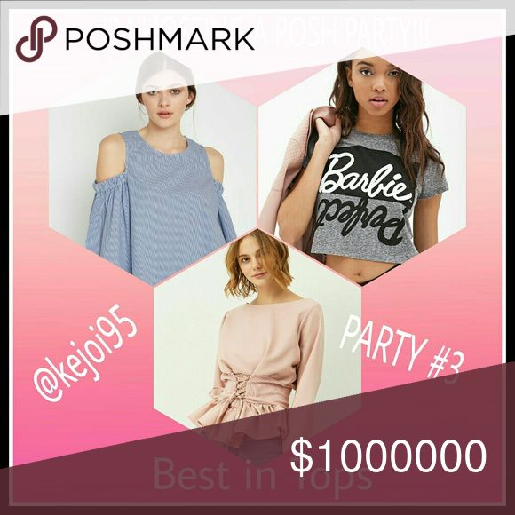 POSH PARTY TODAY. SALE HAPPENING. 20% OFF BUNDLES! I'm excited to be co-hosting my 3rd Posh Party!!! Theme will be Best in Tops . I'm honored to be co-hosting with @k8e85. Please like and share this post to stay updated and help spread the word. Tag your favorite closets, I'm looking for potential host picks. Please join me for a wonderful party, hope to see you there! Other