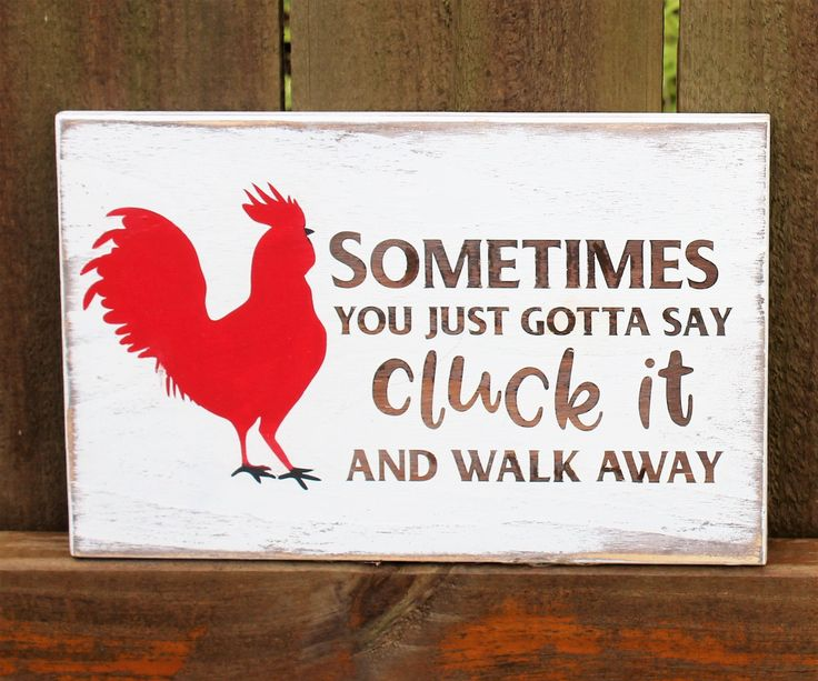 Cluck it sign, funny farmhouse sign, chicken signs, rustic wood sign