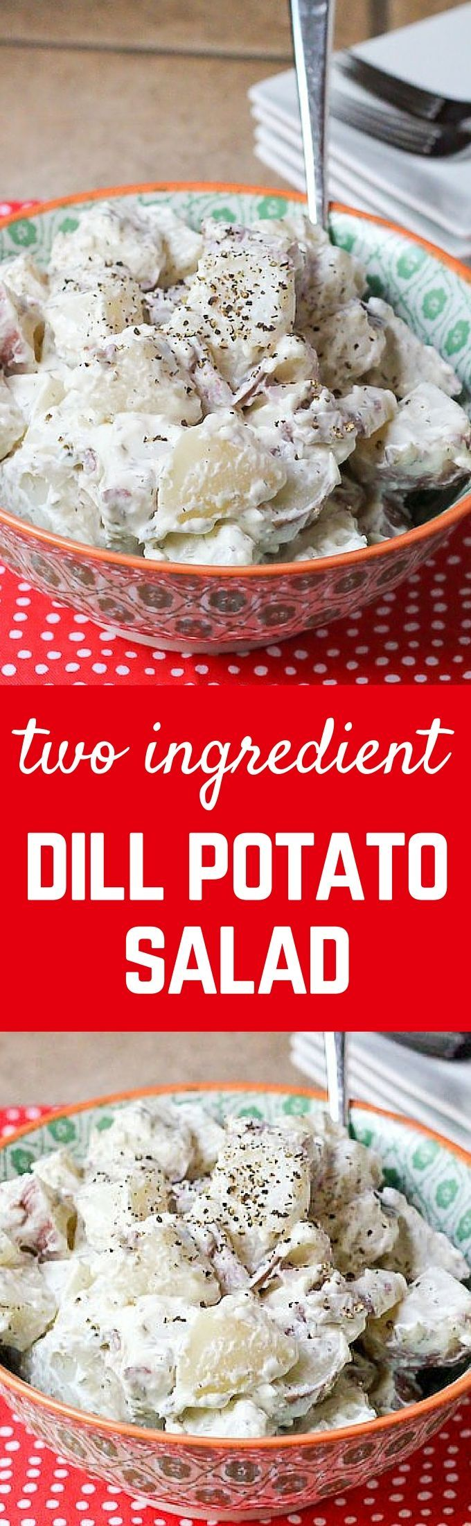 With this TWO INGREDIENT dill potato salad, summer picnicking just got a whole lot easier. Get the easy recipe on http://RachelCooks.com!