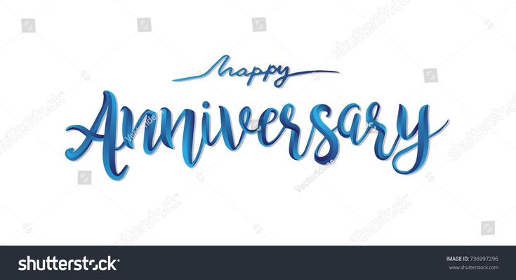 Happy Anniversary Calligraphic Background. Elegant Holiday Blue Vector Lettering Happy Anniversary Poster, Design Template for Birthday Celebration.