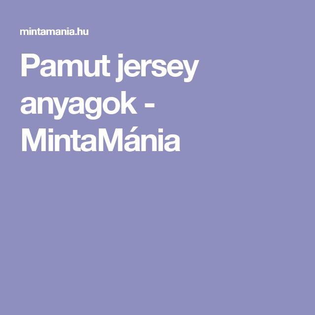 Pamut jersey anyagok - MintaMánia  fc5b39d123