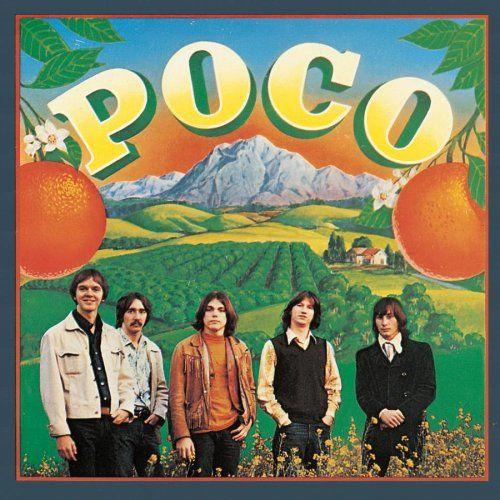 Poco, Poco. 1970. Jim Messina. Photographer, Henry Diltz. Jim Messina, Richie Furay, Timothy B. Schmidt. Epic Records.