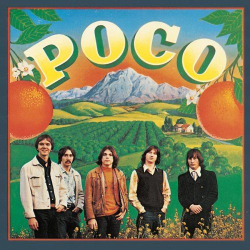 Poco, Poco. 1970. Jim Messina. Photographer, Henry Diltz. Jim Messina, Richie Furay, Timothy B. Schmidt. Epic Records.