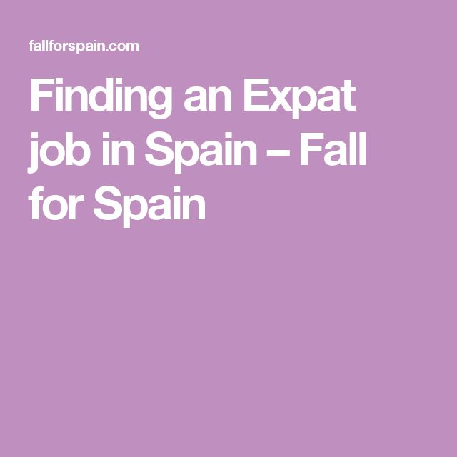 Finding an Expat job in Spain – Fall for Spain