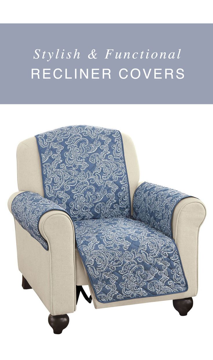 Amazing Recliner Covers Allow You To Protect Your Reclineru0027s Upholstery And To  Adapt The Style Of Your Chair. See Comparisons Of Stylish Recliner Covers.