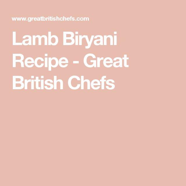Lamb Biryani Recipe - Great British Chefs