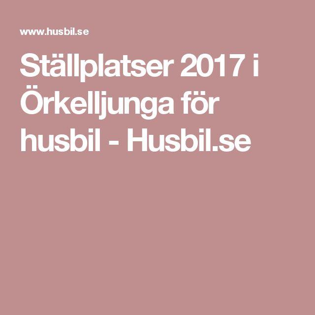 Ställplatser 2017 i Örkelljunga för husbil - Husbil.se
