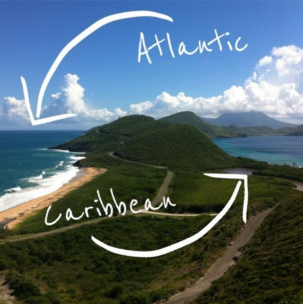 The view from Timothy Hill in St. Kitts - you can see the Atlantic and the Caribbean! Follow your heart.........to St. Kitts
