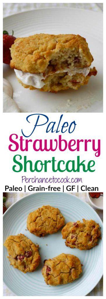 Strawberry Shortcake (Paleo, GF) | Perchance to Cook, www.perchancetocook.com