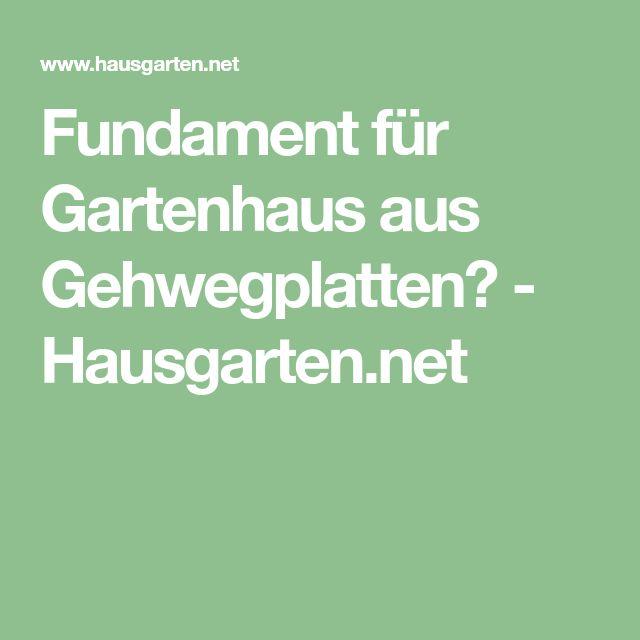 Fundament für Gartenhaus aus Gehwegplatten? Hausgarten
