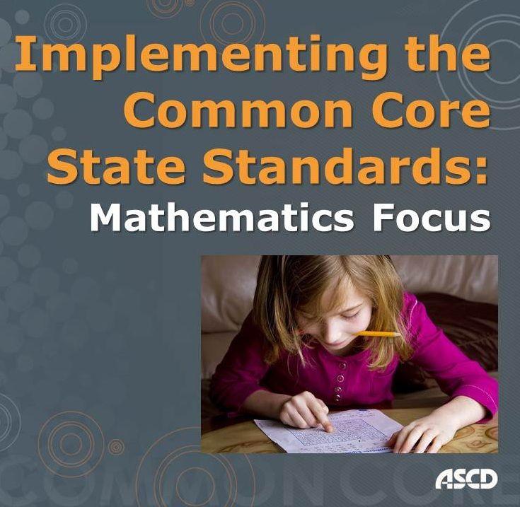 Implementing the Common Core State Standards: Mathematics Focus Professional Development Institute