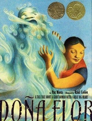 Doña Flor: A Tall Tale About a Giant Woman with a Great Big Heart - câștigătorul anului 2006 pentru ilustrații Ilustrator: Raul Colón Autor: Pat Mora.
