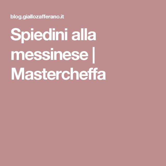 Spiedini alla messinese | Mastercheffa