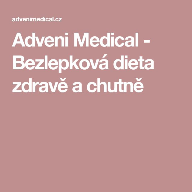 Adveni Medical - Bezlepková dieta zdravě a chutně