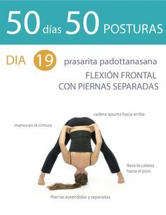 ૐ YOGA ૐ ૐ ASANAS ૐ ૐ Prasarita Padottanasana ૐ 50 días 50 posturas. Día 19. Flexión frontal con piernas separadas