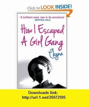 14 melhores imagens de personality profiles no pinterest how i escaped a girl gang 9781444714319 chyna isbn 10 1444714317 fandeluxe Image collections