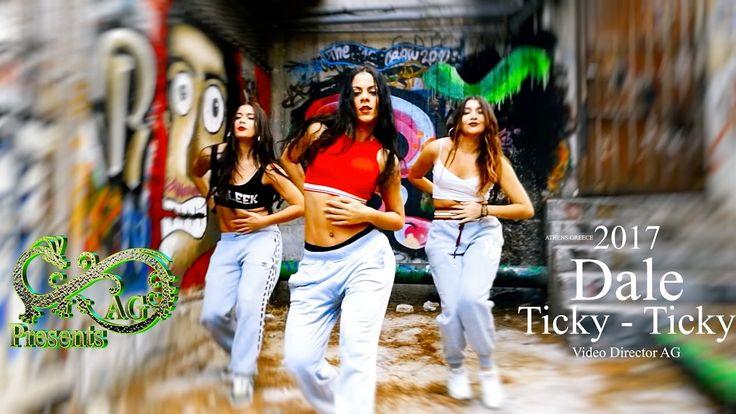 AG Presents - Dale Ticky Ticky - Dance Video - 4K