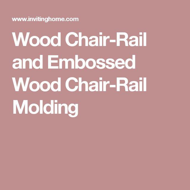 Best 25+ Chair Rail Molding Ideas On Pinterest