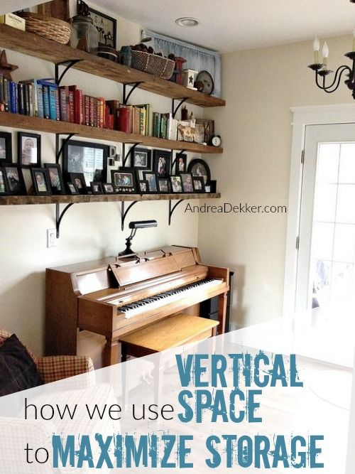 vertical space. Organizing ...