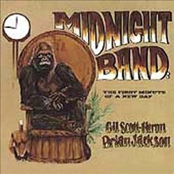 """Brian Jackson / Gil Scott-Heron / Midnight Band """"The First Minute of a New Day"""""""