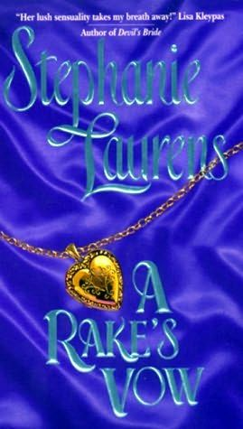 A Rake's Vow by Stephanie Laurens +++ (Book 2 of the Cynster Series)