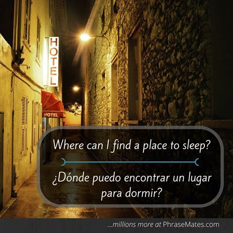 Find a great place to sleep with this phrase. Ask locals and get some advice!