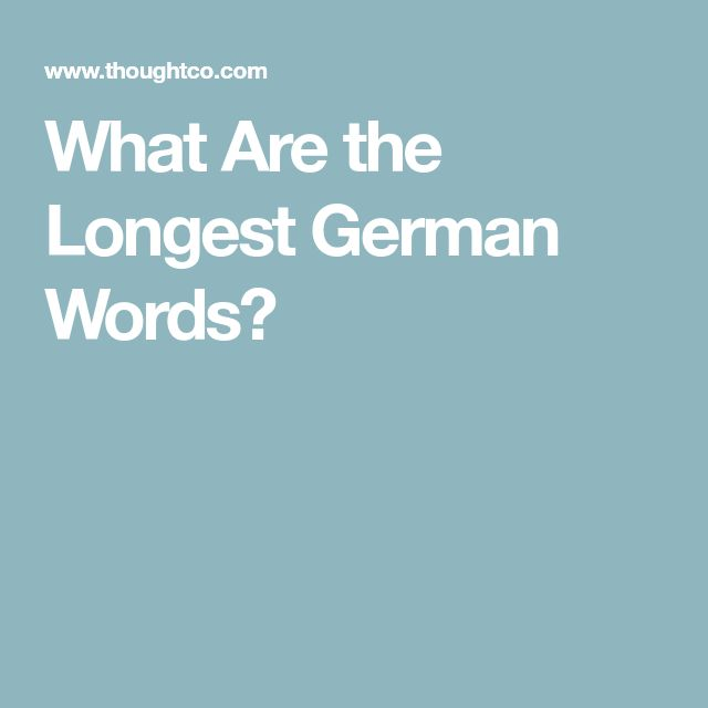 What Are the Longest German Words?