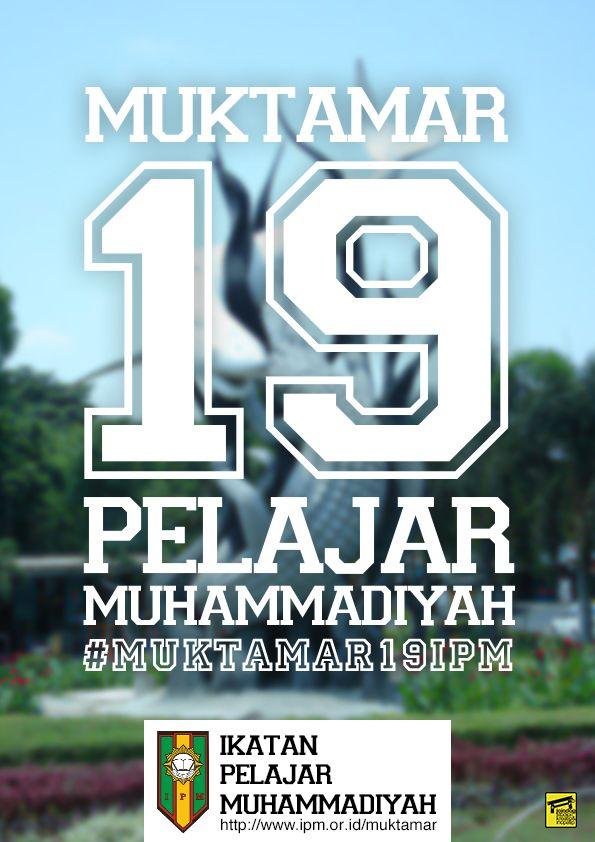 Teaser Poster #Muktamar19IPM - Ikatan Pelajar Muhammadiyah http://www.ipm.or.id created by: Daeng Muhammad Feisal @Daeng Muhammad Feisal @jojodogstudio http://www.jojodogs.com