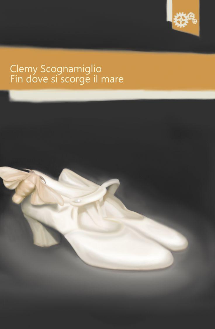 """""""Fin dove si scorge il mare"""" di Clemy Scognamiglio"""