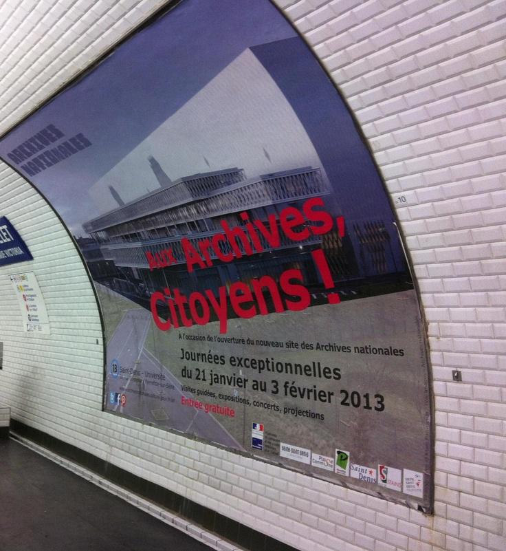 Affiche de l'événement dans le métro parisien.  Photo: Archives nationales, pôle image 2013  © Archives nationales, France