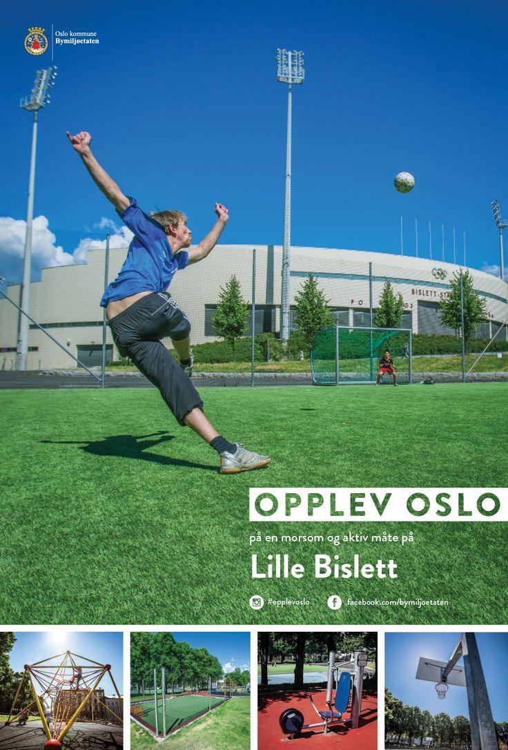 Plakater sommerkampanjen Opplev Oslo på en morsom og aktiv måte. Disse var på Leskur (Eurosize) og på store boards (City backlite). Lille Bislett