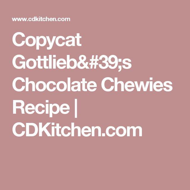 Copycat Gottlieb's Chocolate Chewies Recipe | CDKitchen.com