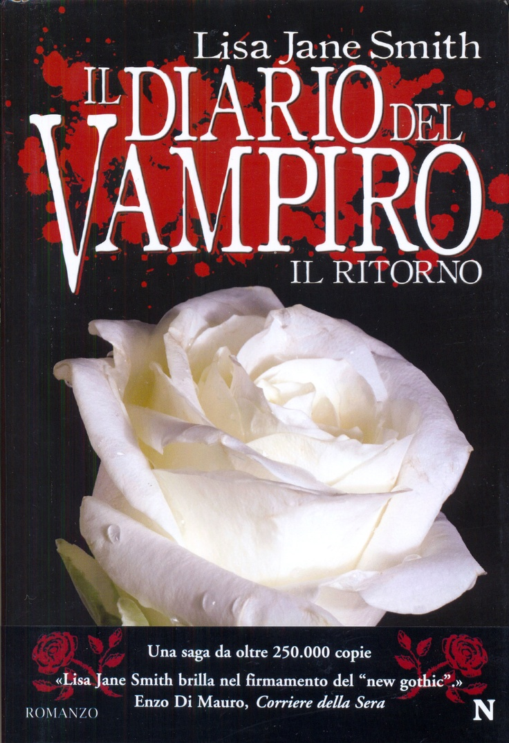 """""""Il Diario Del Vampiro - Il Ritorno"""" by Lisa J. Smith (The Return: Nightfall, Chapters 1-20)"""