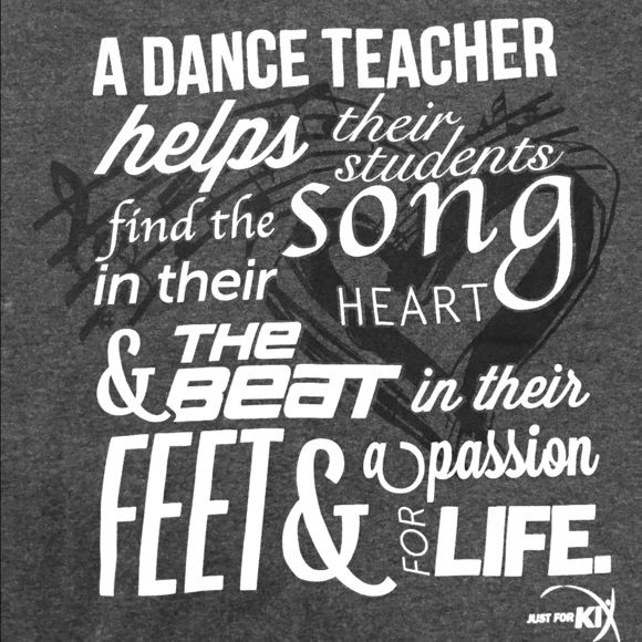 Dance teacher t shirt Dark grey dance teacher T shirt with inspirational quote Tops Tees - Short Sleeve